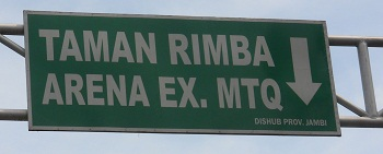 Sign giving directions to Taman Rimbo and the former area used to conduct the Islamic competition MTQ